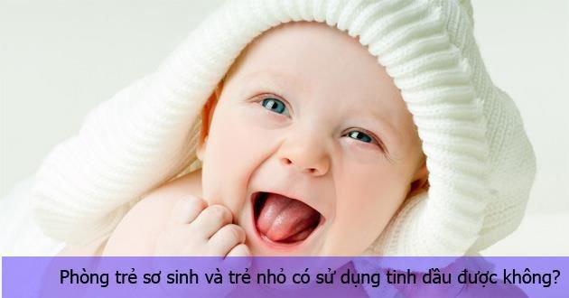 co-nen-su-dung-den-xong-tinh-dau-cho-tre