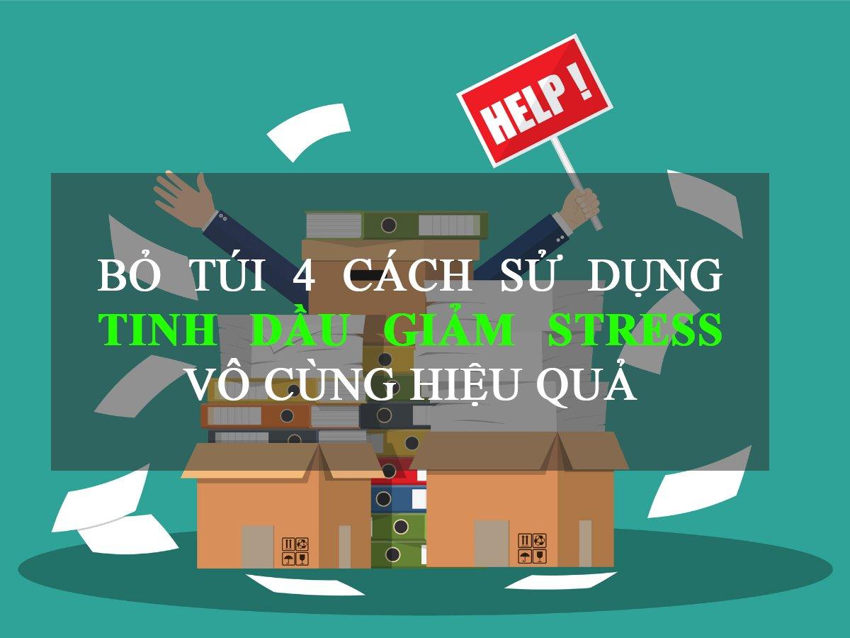 tinh-dau-giam-stress